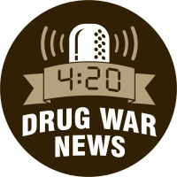 4:20 Drug War News